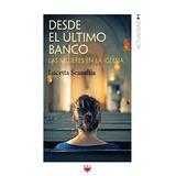Desde El Último Banco: Las Mujeres En La Iglesia (gp Actual