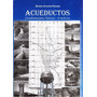 Acueductos Simon Arocha + Epanet 2.0 + Regalos Y Full Guias
