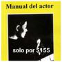 Manual Del Actor (constantín Stanislavski) Libro Nuevo