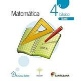 Libro Matematica 4 Basico Santillana Casa Del Saber