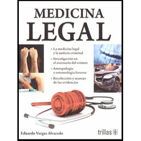 Libro: Medicina Legal - Eduardo Vargas Alvarado - Pdf
