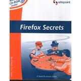 Firefox Secrets - Cheah Chu Yeow