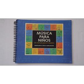 Música Para Niños, Margarita Urias Horcasitas