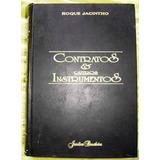 Livro Contratos E Outros Instrumentos Roque Jacinto