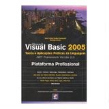 Livro - Microsoft Visual Basic 2005 Teoria E Aplicações