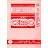 Enfermedades Del Cerdo. Manual De Tecnica Agropecuaria Fiel