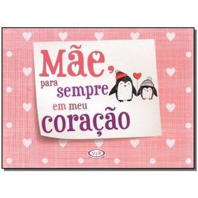 Mae Para Sempre Em Meu Coração,barcellos, Natalia Fadel