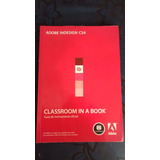 Livro Adobe Indesign Cs4: Classroom In A Book