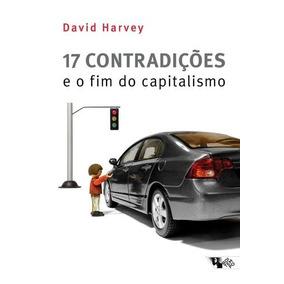 17 Contradiçoes E O Fim Do Capitalismo