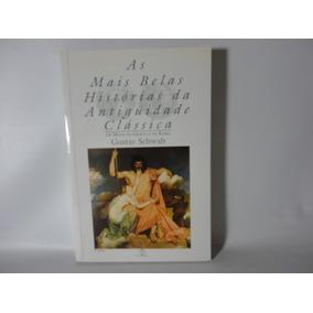 As Mais Belas Histórias Da Antiguidade Clássica - Vol 3