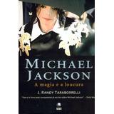 Livro Michael Jackson - A Magia E A Loucura
