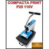 Compacta Print P25 Semi Nova (sublimação)