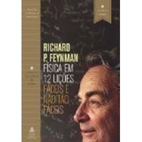 Livro Física Em 12 Lições Richard P Feynman