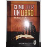 Libro Cómo Leer Un Libro