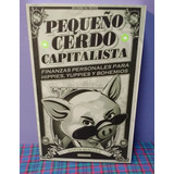 Pequeño Cerdo Capitalista - Sofia Macias - Envió Gratis Dhl.