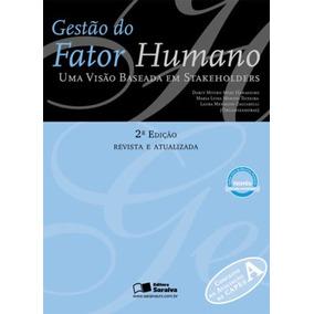 Gestão Do Fator Humano - Uma Visão Baseada Em Stakeholders