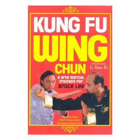 Livro Kung Fu Wing Chun Arte Marcial Treinada Bruce Lee