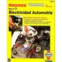 El Completo Manual De Electricidad Automotriz