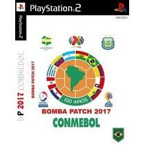 Patch Bomba Patch Conmebol 2017 Novo Lançamento Ps2