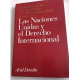 Las Naciones Unidas Y El Derecho Internacional