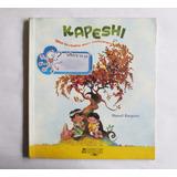 Kapeshi | De Manuel Barquero | Original | Alfaguara