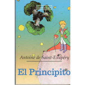 El Principito / Antoine De Saint Exupéry