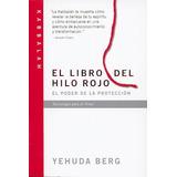 El Libro Del Hilo Rojo Berg Yehuda