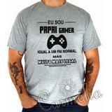Camiseta Dia Dos Pais - Gamer