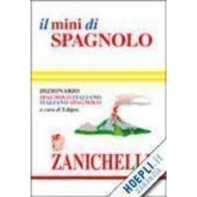 Livro Il Mini Di Spagnolo Zanichelli
