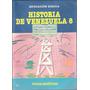 Libro De 8°:historia De Venezuela-teduca/santillana