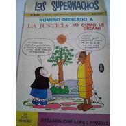 Cómic Los Supermachos 1981 Rius La Justicia O Como Le Digan