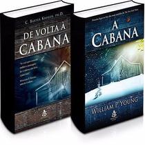 Kit Dos Livros: A Cabana + De Volta À Cabana