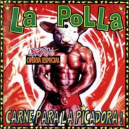 La Polla Records 'carne Para La Picadora'