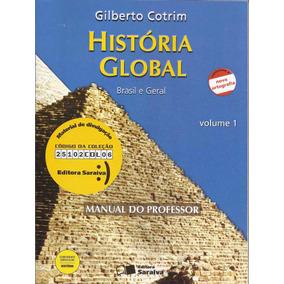 História Global Vol 1/ 2 Brasil E Geral Gilberto Cotrim