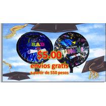 Globo De Graduacion 18 Pulgadas Para Gas Helio+envios Gratis