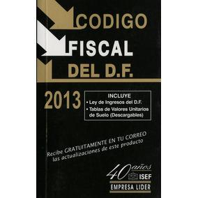 Codigo Fiscal Del D.f. 2013 (bolsillo)