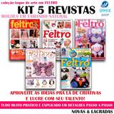 5 Revista Feltro Toque De Arte Passo A Passo Com Moldes