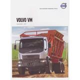 Catálogo: Caminhão Volvo - Vm 6x4t Canavieiro / Modelo 2017