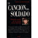La Cancion Del Soldado - Ken Lukowiak - Malvinas