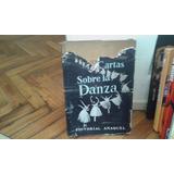 Cartas Sobre La Danza - Juan Jorge Noverre - Anaquel Tapa Du