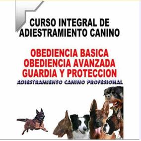 Manual Adiestramiento Canino Integral