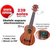 Ukelele Electroacústico Soprano - Oferta Imbatible!!!