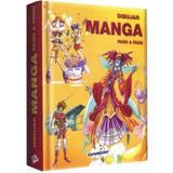 Libro: Guia Completa Para Aprender A Dibujar Manga - Lexus