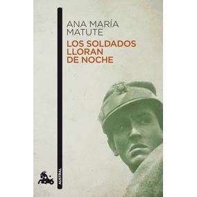 Los Soldados Lloran De Noche(libro Novela Y Narrativa)