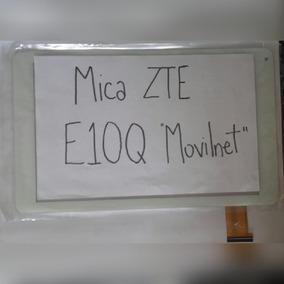 Mica Táctil Touch Para Tablet Zte E 1 0 Q Movilnet