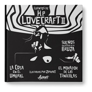 Cuentos De Hp Lovecraft Ilustrados 2 - Avanti