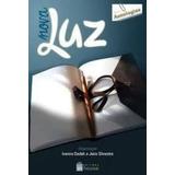 Livro Nova Luz Ivanira De Souza Lima Dadalt E Outros