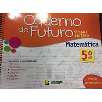 Caderno Do Futuro Matemática 5 Ano