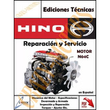 Manual De Taller - Reparacion Motor Hino N04c Español *