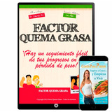 Factor Quema Grasa Completo + Nutrisoft + Videos + Regalo